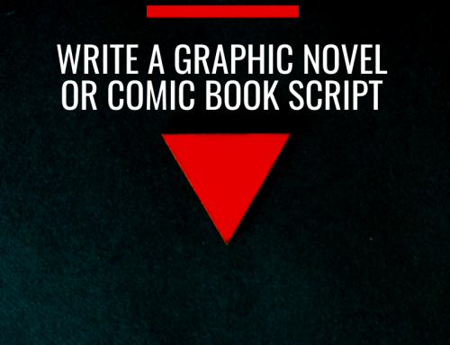 Writing a Graphic Novel or Comic Book Script